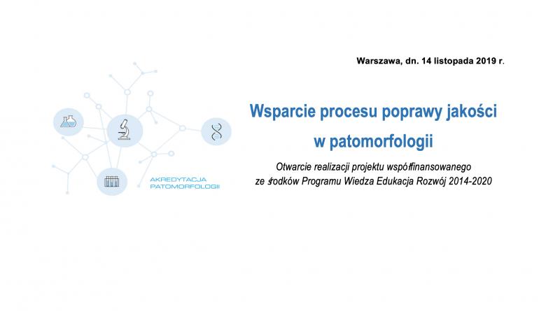 projekt wsparcia patomorfologii otwarty!