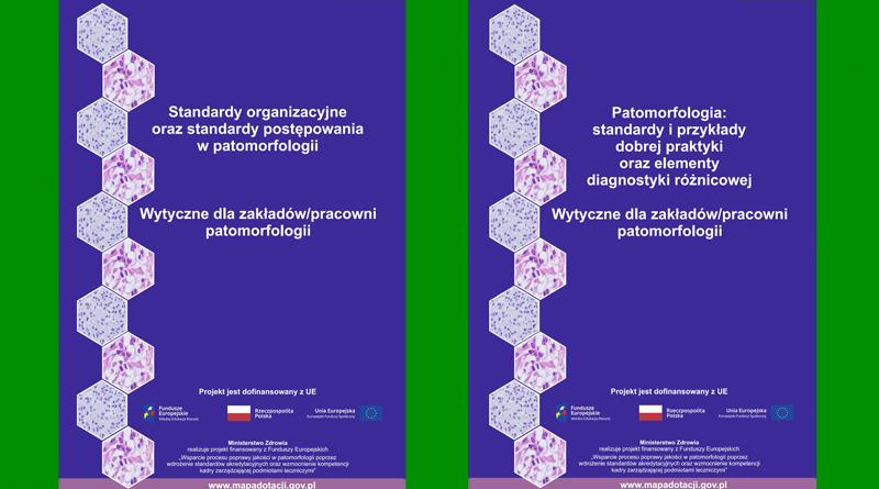 standardy i wytyczne w patomorfologii